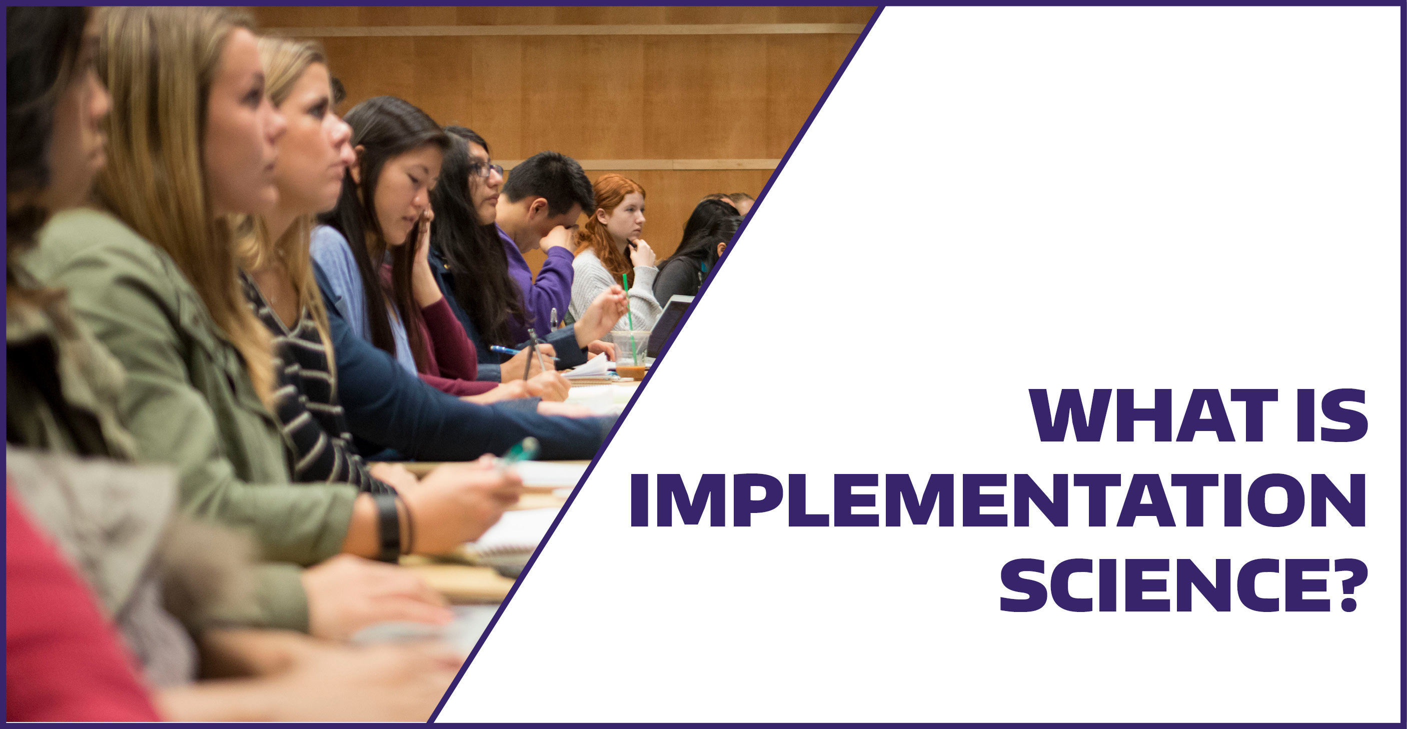 What is implementation science?