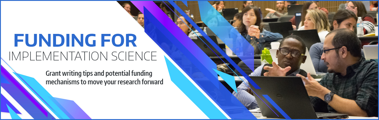 Funding for implementation science: A curated list of funding mechanisms to move your research forward.