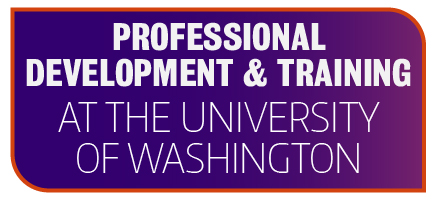 Professional development and training at the University of Washington.