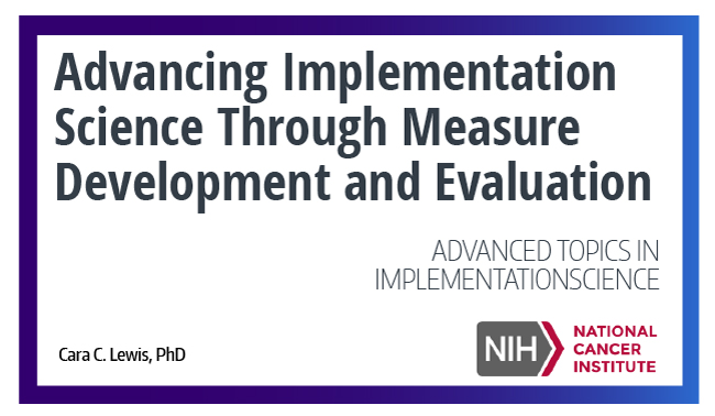 Advancing Implementation Science Through Measure Development and Evaluation